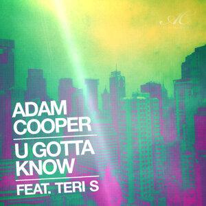 U Gotta Know (feat. Teri S)