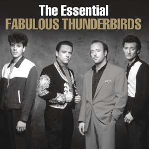 The Essential Fabulous Thunderbirds