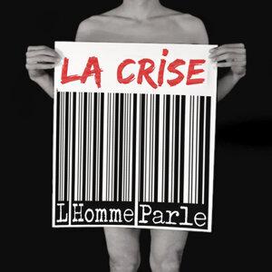 La crise (2012) - SINGLE