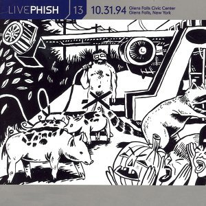 LivePhish, Vol. 13 10/31/94 (Glens Falls Civic Center, Glens Falls, NY)