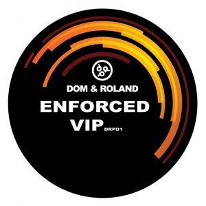 Enforced - VIP