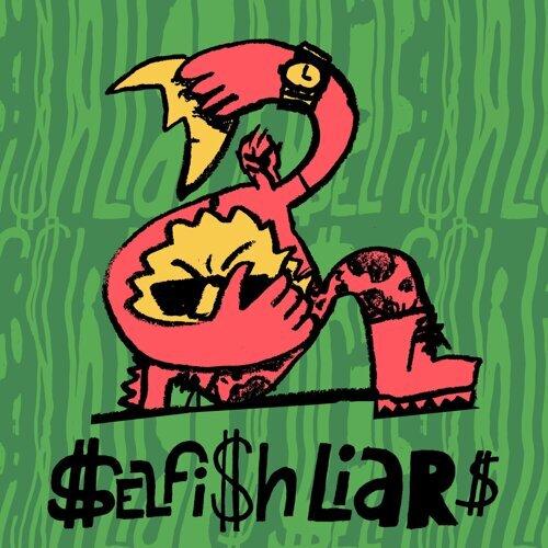 Selfish Liars
