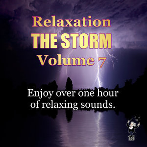 Relaxation, Vol. 7: The Storm