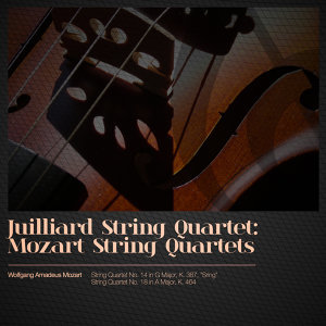 Juilliard String Quartet: Mozart String Quartets