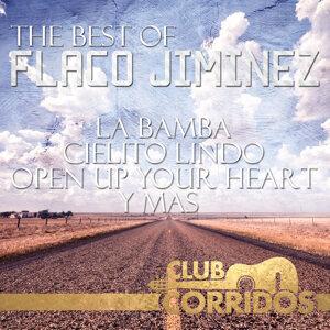 The Best Of Flaco Jiminez: La Bamba, Cielito Lindo, Open Up Your Heart, Y Mas Presentado por Club Corridos