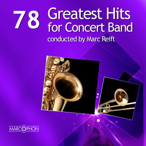 78 Greatest Hits for Concert Band