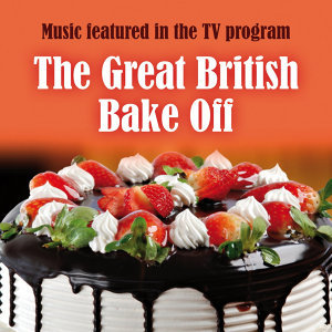 Music Featured in the T.V. Program: The Great British Bake Off
