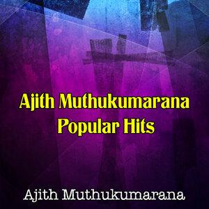 Ajith Muthukumarana Popular Hits