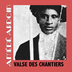 Valse Des Chantiers