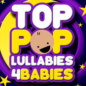 Top Pop Lullabies for Babies