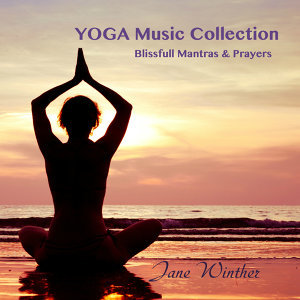 "Yoga Music Collection ""Blissfull Mantras & Prayers"""