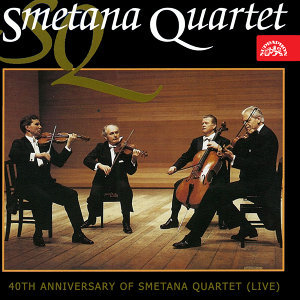 40th Anniversary of Smetana Quartet (Live)