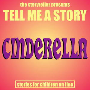 Tell Me a Story: Cinderella