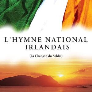 L'hymne National Irlandais (La Chanson du Soldat)