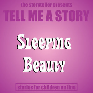 Tell Me a Story: Sleeping Beauty