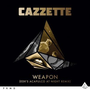 Weapon [EDX's Acapulco At Night Remix]