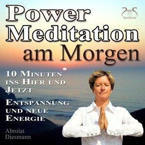 Power Meditation am Morgen - 10 Minuten im Hier und Jetzt ankommen - Entspannung und neue Energie