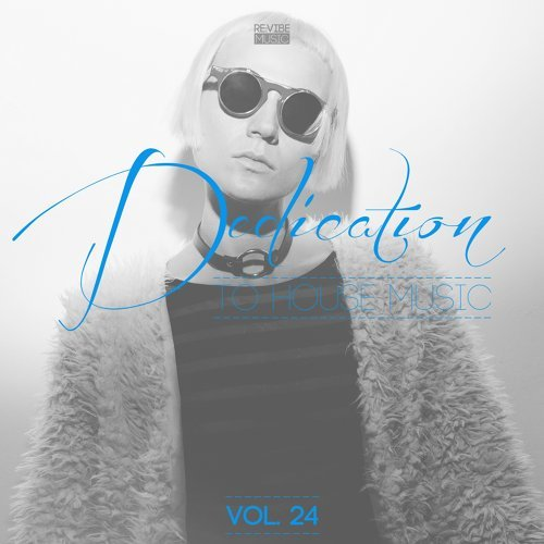 Dedication to House Music, Vol. 24