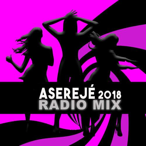 Aserejé (2018 Radio Mix)