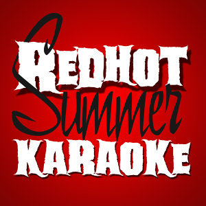Red Hot Summer Karaoke