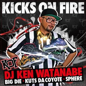 KICKS ON FIRE [instrumental] (feat. BIG D.I.E., KUTS DA COYOTE & SPHERE of INFLUENCE) (KICKS ON FIRE [instrumental] (feat. BIG D.I.E., KUTS DA COYOTE & SPHERE of INFLUENCE))