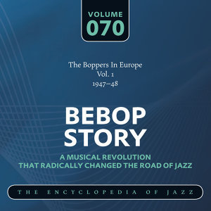 The Boppers In Europe Vol. 1 (1947-48)