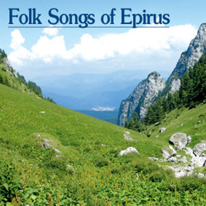 Folk Songs Of Epirus
