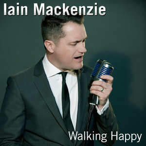 Iain Mackenzie: Walking Happy - EP