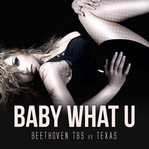 Baby What U