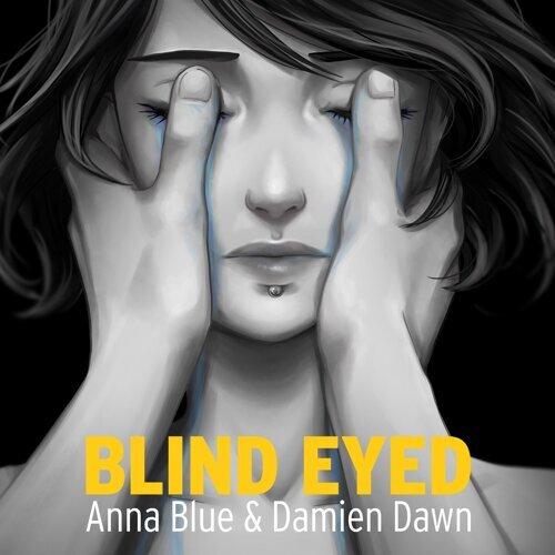 Blind Eyed