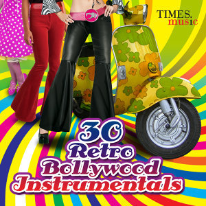 30 Retro Bollywood Instrumentals