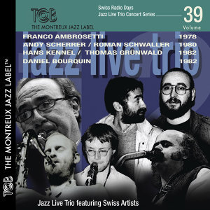 Swiss Radio Days Jazz Live Concert Series