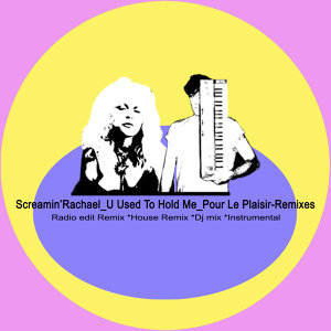 U Used to Hold Me (Pour Le Plaisir Remixes)