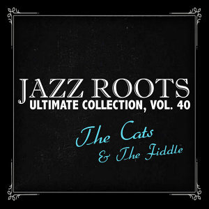 Jazz Roots Ultimate Collection, Vol. 40