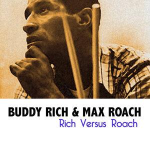 Rich Versus Roach