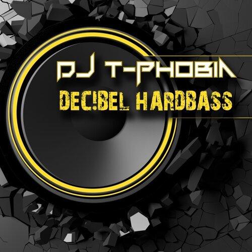DJ T-Phobia - Decibel Hardbass