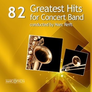 82 Greatest Hits for Concert Band