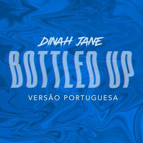 Bottled Up - Versão Portuguesa