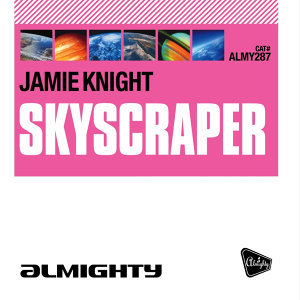 Almighty Presents: Skyscraper (Almighty Pop Factor Mixes)