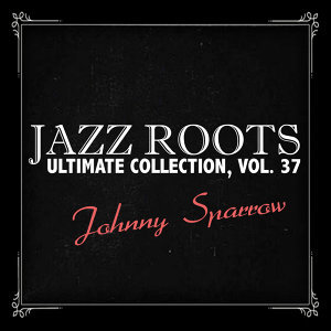 Jazz Roots Ultimate Collection, Vol. 37