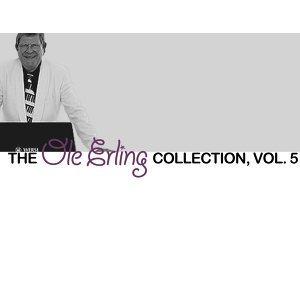 The Ole Erling Collection, Vol. 5