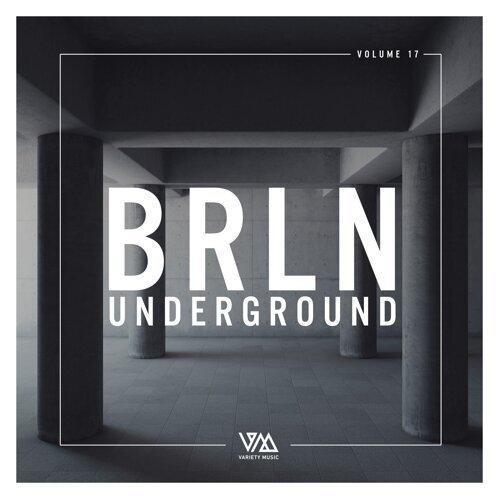 Brln Underground, Vol. 17
