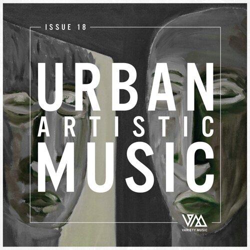 Urban Artistic Music Issue 18
