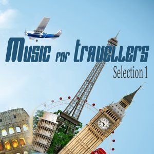 Music for Travelers Selection 1