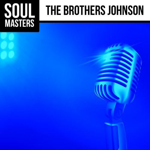 Soul Masters: The Brothers Johnson (Live!)