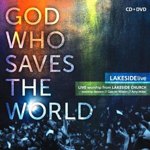 God Who Saves the World