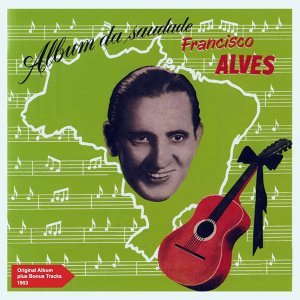 Album da Saudade - Original Album Plus Bonus Tracks 1953