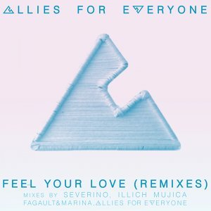 Feel Your Love - Remixes