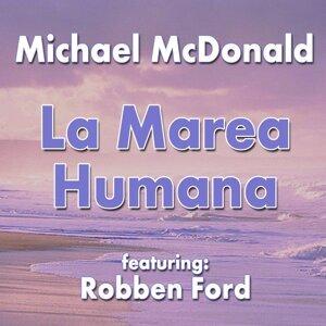 La Marea Humana (feat. Robben Ford)