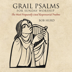 Grail Psalms for Sunday Worship